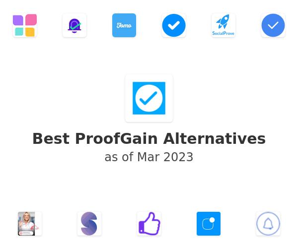 Best ProofGain Alternatives
