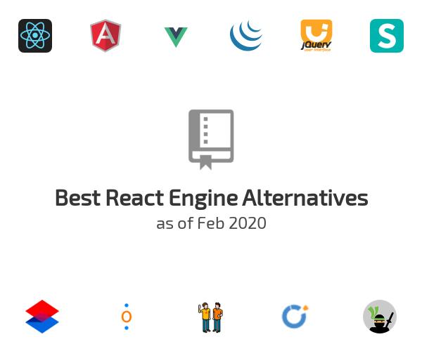 Best React Engine Alternatives