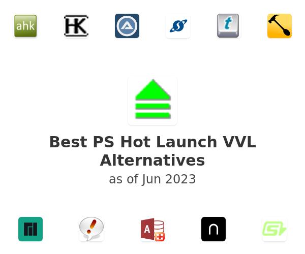 Best PS Hot Launch VVL Alternatives