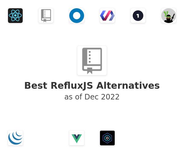 Best RefluxJS Alternatives