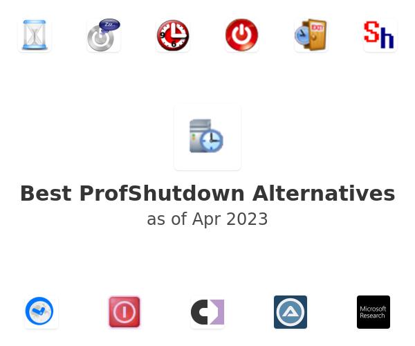 Best ProfShutdown Alternatives