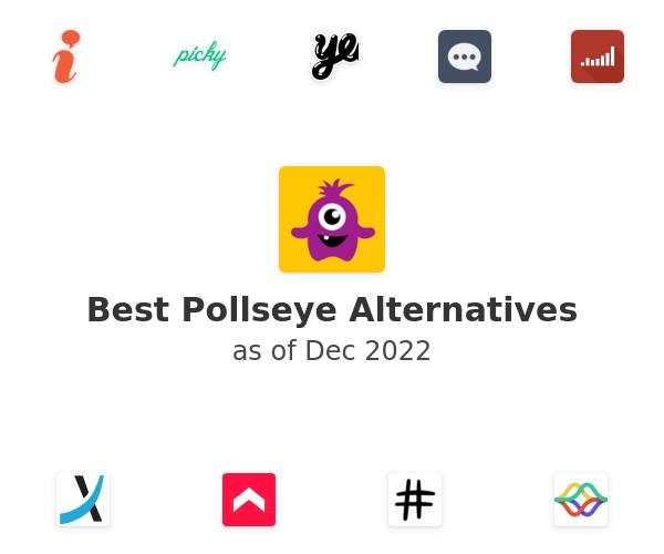 Best Pollseye Alternatives