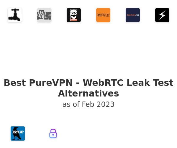 Best PureVPN - WebRTC Leak Test Alternatives