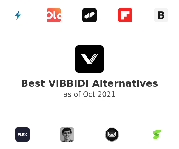Best VIBBIDI Alternatives