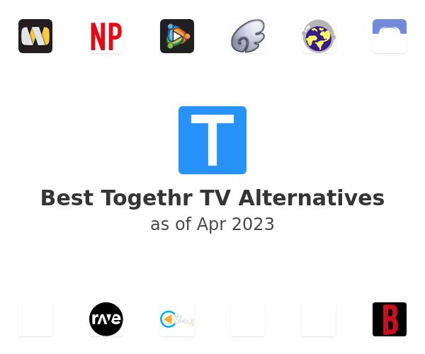 Best Togethr TV Alternatives