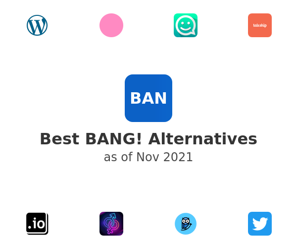 Best BANG! Alternatives