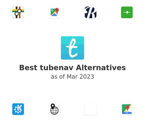 Best tubenav Alternatives