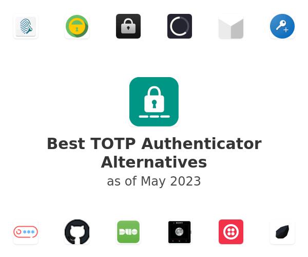 Best TOTP Authenticator Alternatives