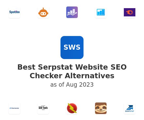 Best Serpstat Website SEO Checker Alternatives