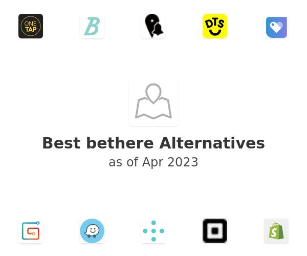 Best bethere Alternatives
