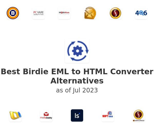 Best Birdie EML to HTML Converter Alternatives