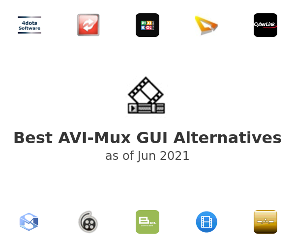 Best AVI-Mux GUI Alternatives