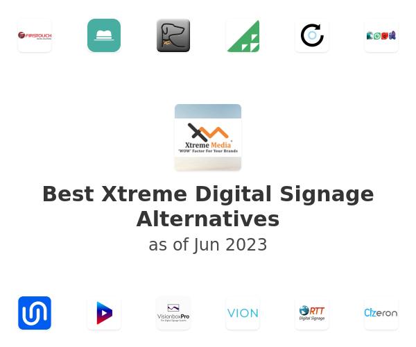 Best Xtreme Digital Signage Alternatives
