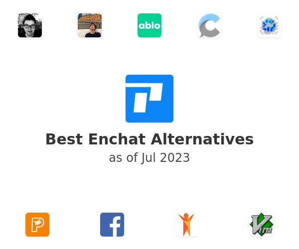 Best Enchat Alternatives