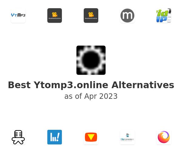 Best Ytomp3.online Alternatives