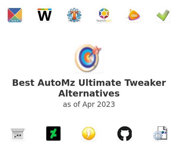 Best AutoMz Ultimate Tweaker Alternatives