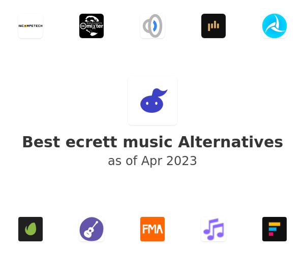 Best ecrett music Alternatives