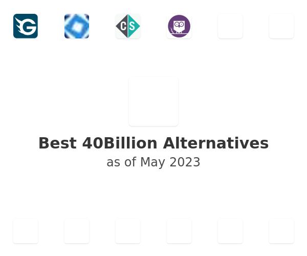 Best 40Billion Alternatives