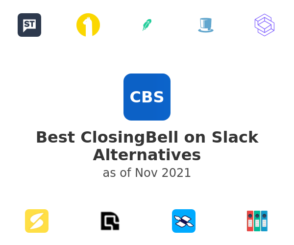 Best ClosingBell on Slack Alternatives