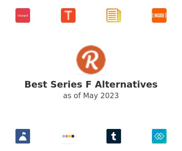 Best Series F Alternatives
