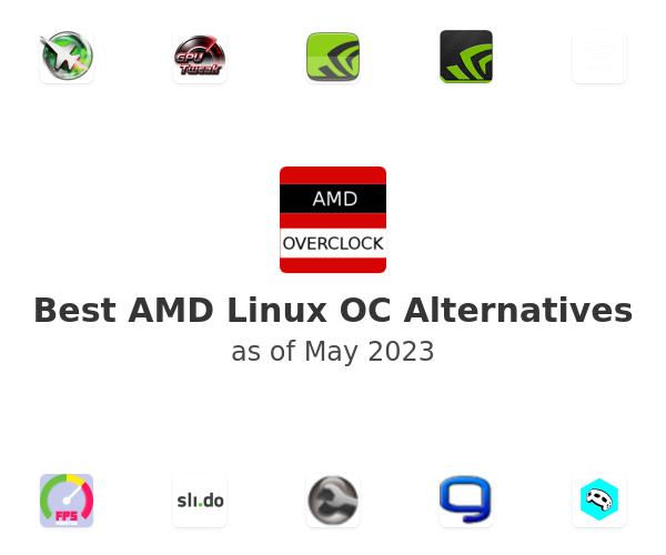 Best AMD Linux OC Alternatives