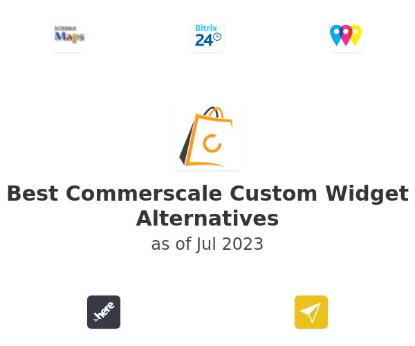 Best Commerscale Custom Widget Alternatives