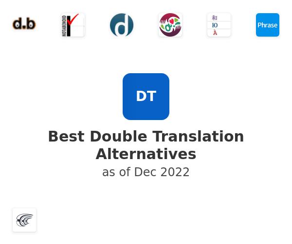 Best Double Translation Alternatives
