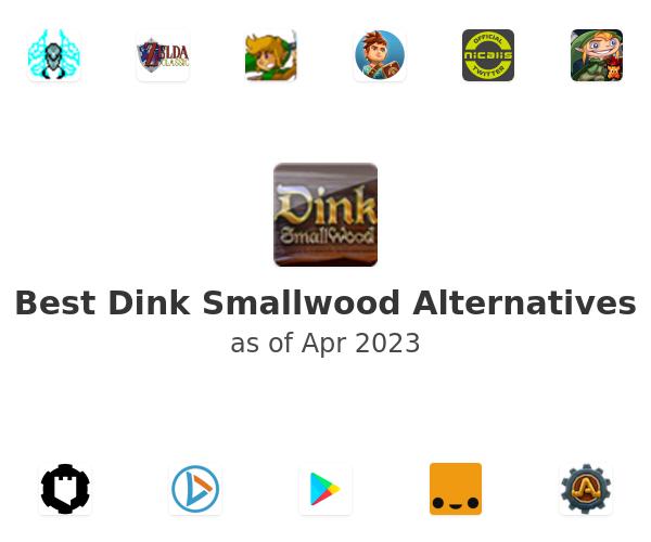 Best Dink Smallwood Alternatives