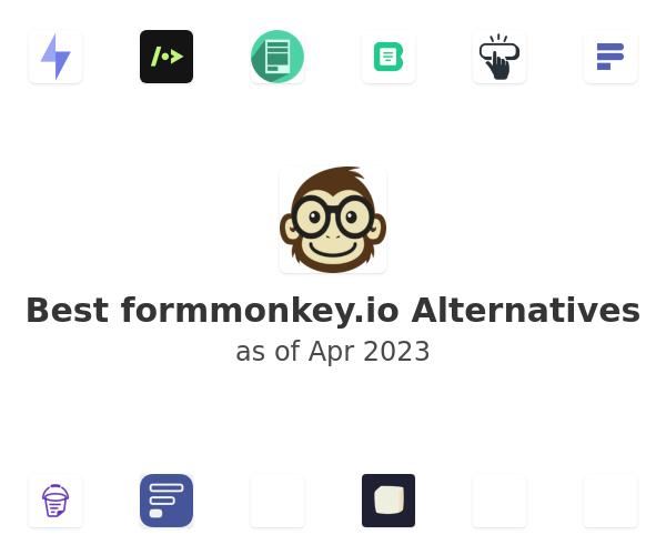 Best formmonkey.io Alternatives