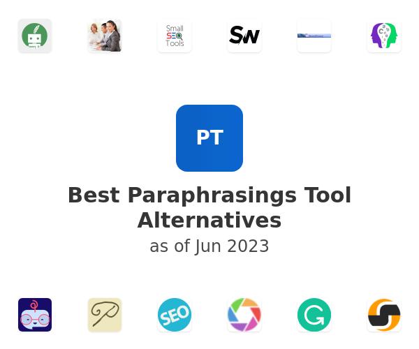 Best Paraphrasing Tool Alternatives