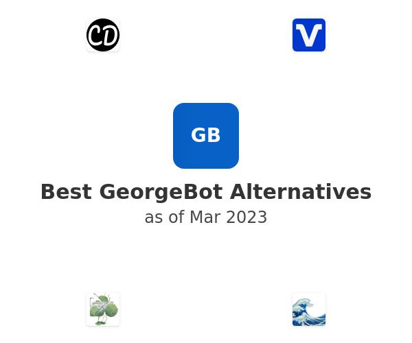 Best GeorgeBot Alternatives