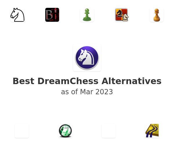 Best DreamChess Alternatives