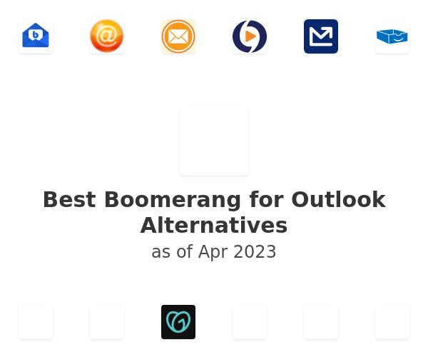 Best Boomerang for Outlook Alternatives