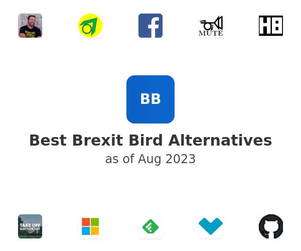 Best Brexit Bird Alternatives