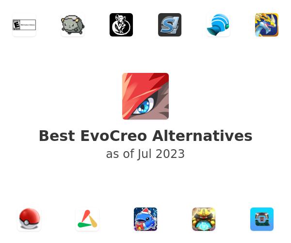 Best EvoCreo Alternatives