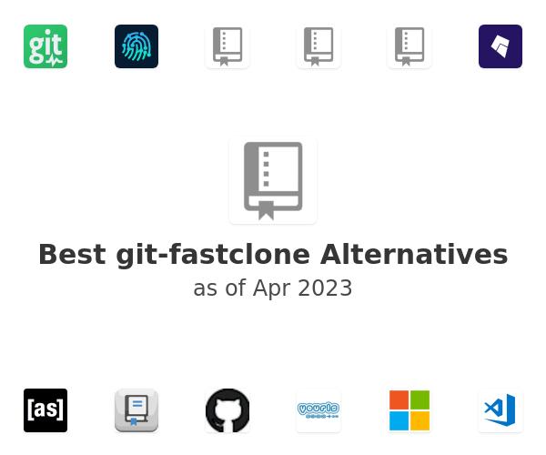 Best git-fastclone Alternatives