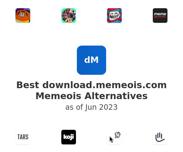 Best Memeois Alternatives