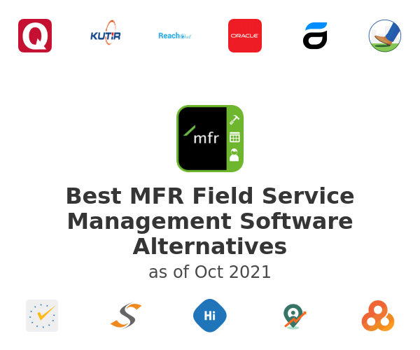 Best MFR Field Service Management Software Alternatives