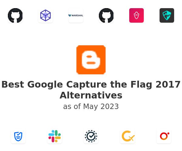 Best Google Capture the Flag 2017 Alternatives