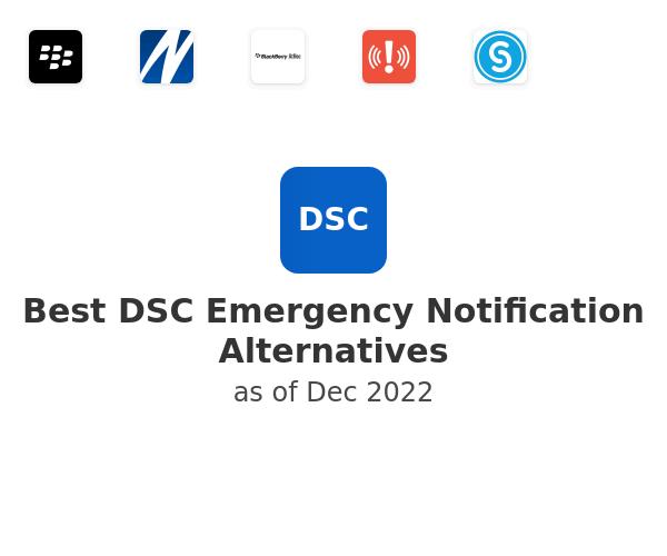 Best DSC Emergency Notification Alternatives