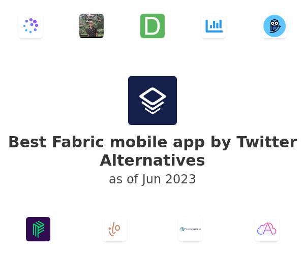 Best Fabric mobile app by Twitter Alternatives