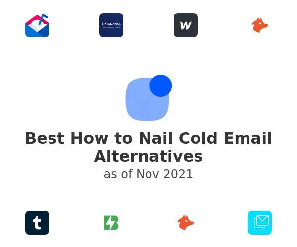 Best How to Nail Cold Email Alternatives