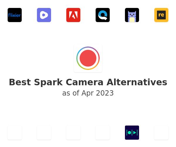 Best Spark Camera Alternatives