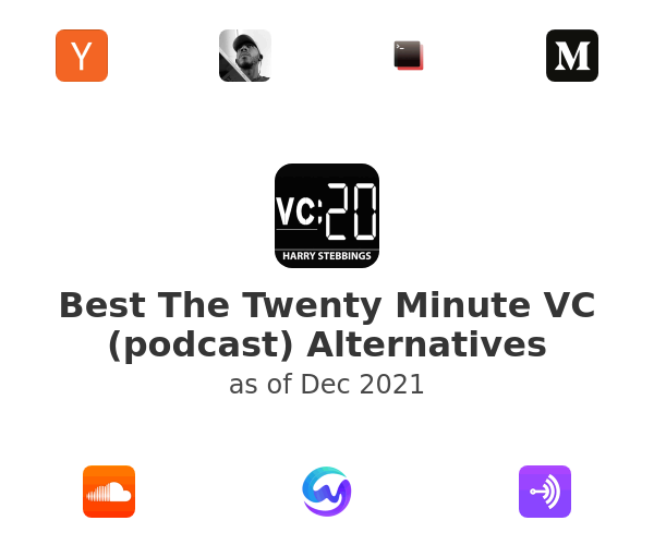 Best The Twenty Minute VC (podcast) Alternatives