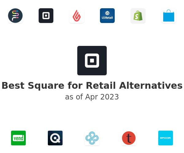 Best Square for Retail Alternatives