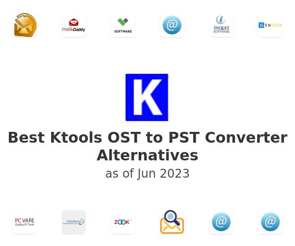 Best Ktools OST to PST Converter Alternatives
