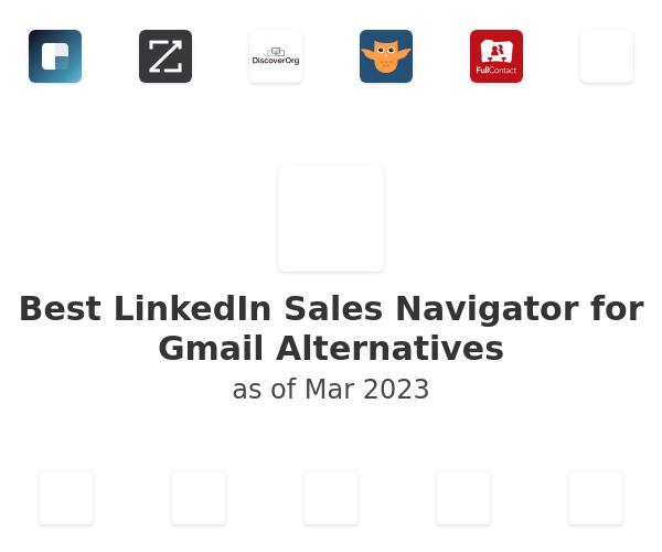 Best LinkedIn Sales Navigator for Gmail Alternatives