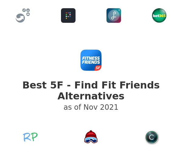 Best 5F - Find Fit Friends Alternatives