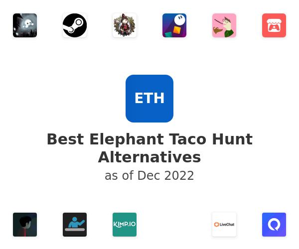 Best Elephant Taco Hunt Alternatives