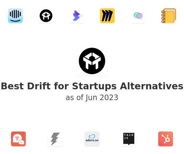 Best Drift for Startups Alternatives